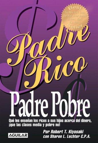 9789870400455: Padre Rico, Padre Pobre (Spanish Edition)