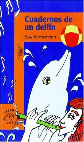 9789870400479: Cuadernos De Un Delfin (Alfaguara Infantil) (Spanish Edition)