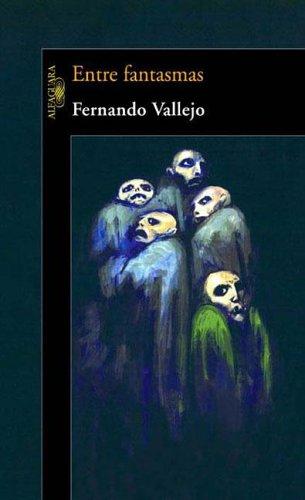 9789870400899: Entre Fantasmas (Spanish Edition)