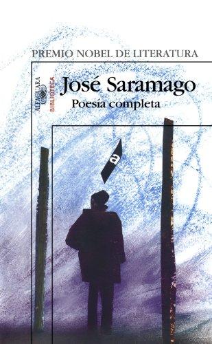Poesía Completa (Spanish Edition): Josà Saramago