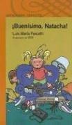 9789870401131: Buenisimo, Natacha! (Alfaguara Infantil)