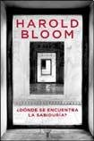 Donde Se Encuentra La Sabiduria (Spanish Edition) (9870401511) by Bloom, Harold