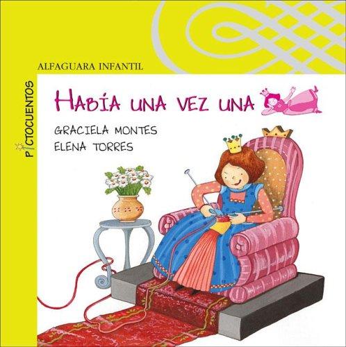 9789870401605: Habia Una Vez Una Princesa (Spanish Edition)
