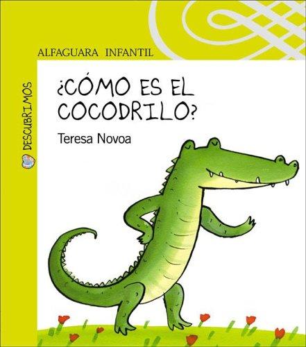 9789870401650: Como Es el Cocodrilo? (Alfaguara Infantil)