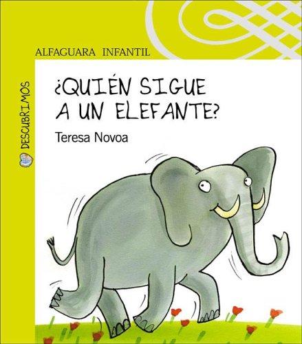 9789870401674: Quien Sigue a Un Elefante? (Descubrimos) (Spanish Edition)