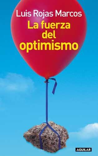 9789870401841: La Fuerza del Optimismo (Spanish Edition)