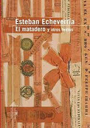 9789870402190: El Matadero: Y Otros Textos (Serie Roja Alfaguara) (Spanish Edition)