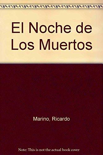 9789870402299: La Noche de Los Muertos (Spanish Edition)