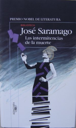 9789870402343: Las Intermitencias de La Muerte (Spanish Edition)