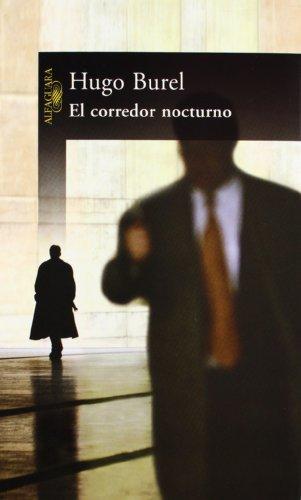9789870402350: EL CORREDOR NOCTURNO (HISPANICA)