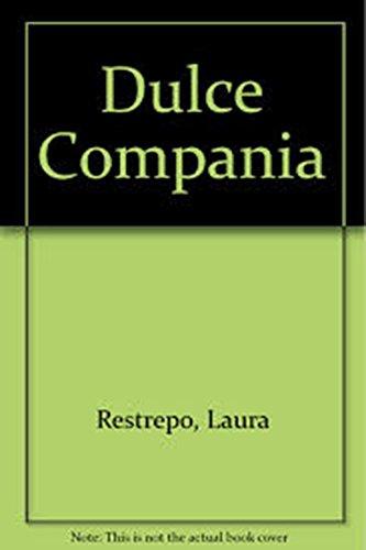 9789870403036: Dulce Compania (Spanish Edition)