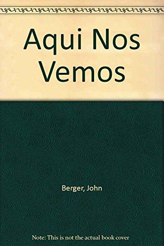 9789870403050: Aqui Nos Vemos (Spanish Edition)