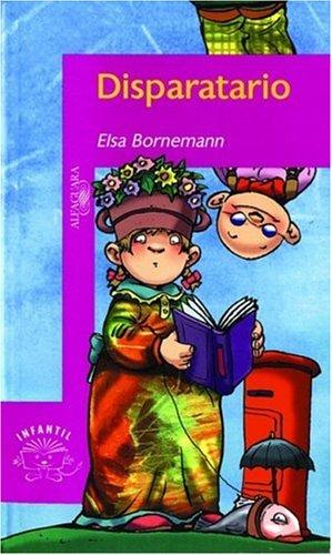 Disparatario (Spanish Edition): Elsa Bornemann