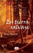 En Tierra Salvaje (Spanish Edition): Sharrat, Mary
