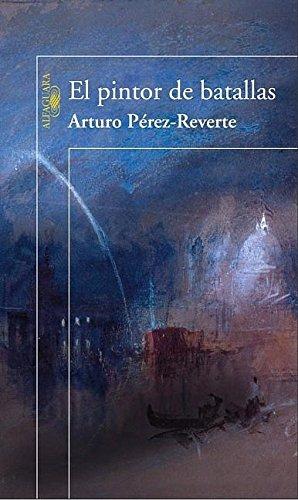 9789870403401: El pintor de batallas (Spanish Edition)