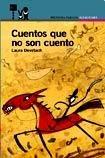 9789870403562: CUENTOS QUE NO SON CUENTO 8añ