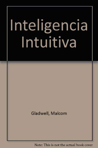 9789870403647: Inteligencia Intuitiva (Spanish Edition)