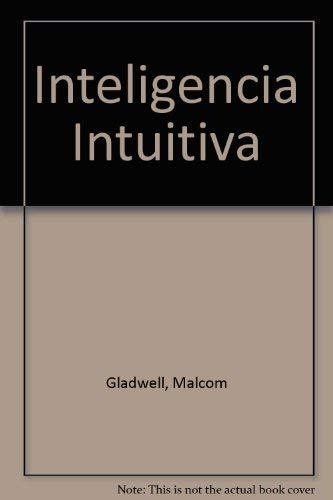 9789870403647: INTELIGENCIA INTUITIVA