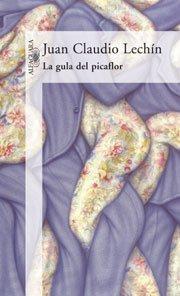 9789870404453: La Gula del Picaflor (Spanish Edition)