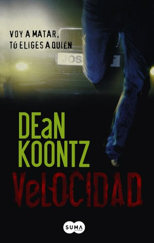 Velocidad/ Velocity (Spanish Edition): Dean R. Koontz
