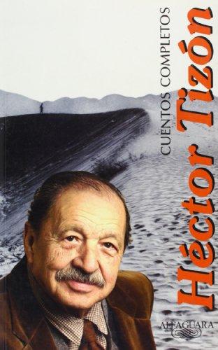 9789870405153: CUENTOS COMPLETOS HECTOR TIZON