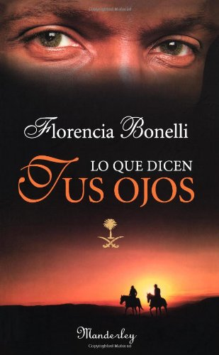 9789870405207: Lo Que Dicen Tus Ojos / What Your Eyes Tell (Spanish Edition)