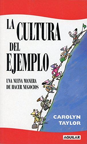 9789870405566: La Cultura del Ejemplo