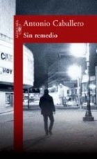9789870405849: Sin Remedio (Spanish Edition)