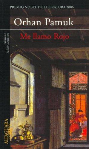Me Llamo Rojo (Spanish Edition): Orhan Pamuk