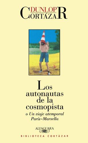 9789870406266: Los Autonautas de La Cosmopista