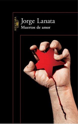 9789870406532: Muertos de amor