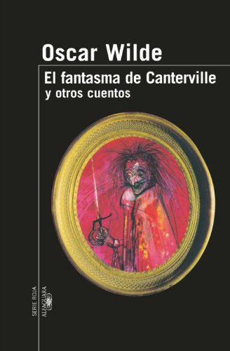 9789870406747: El Fantasma de Canterville y Otros Cuentos (Serie Roja Alfaguara)