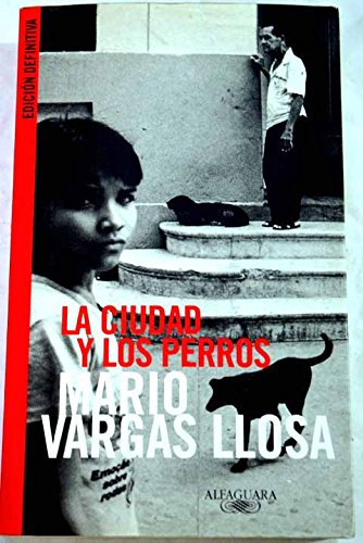 9789870407164: La Ciudad Y Los Perros