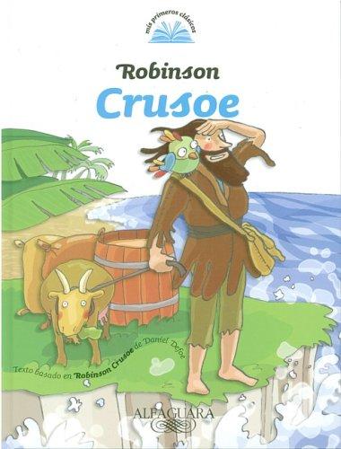 9789870407744: Robinson Crusoe (Mis Primeros Clasicos) (Spanish Edition)
