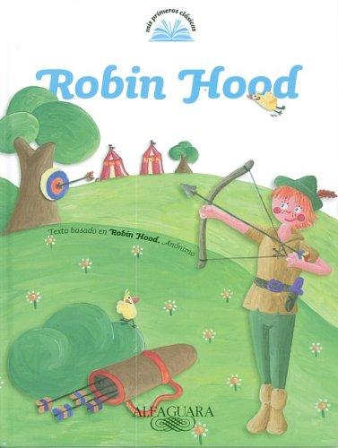9789870407751: Robin Hood (Spanish) (Mis Primeros Clasicos) (Spanish Edition)