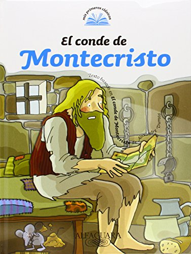 9789870407768: El conde de Montecristo (Mis Primeros Clasicos) (Spanish Edition)