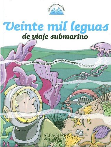 9789870407775: Veinte Mil Leguas de Viaje Submarino (Mis Primeros Clasicos)