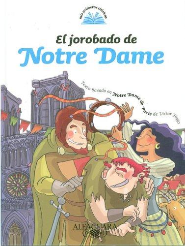 9789870407829: El Jorobado de Notre Dame = The Hunchback of Notre Dame (Mis Primeros Clasicos)