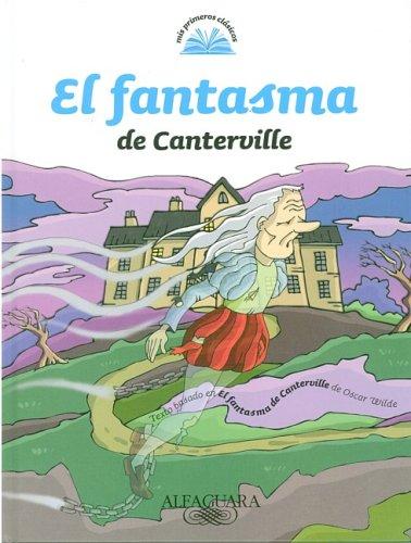 El Fantasma de Canterville (Mis Primeros Clasicos) (Spanish Edition) (9870407854) by Oscar Wilde
