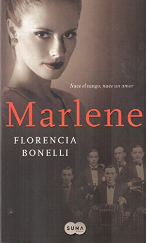 Marlene: Florencia Bonelli