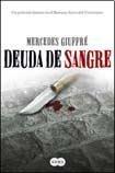 9789870410607: Deuda De Sangre