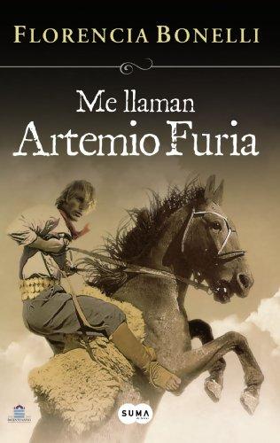 9789870412496: Me llaman Artemio Furia /They call me Artemio Furi (Spanish Edition)
