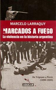 9789870412526: MARCADOS A FUEGO (Spanish Edition)
