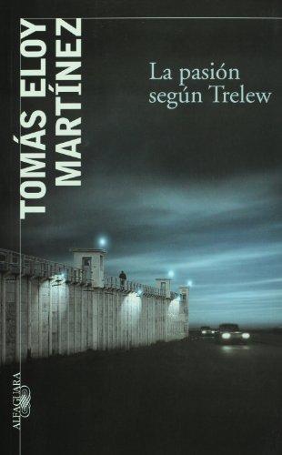 9789870412984: La Pasion Segun Trelew / Passion According to Trelew (Spanish Edition)