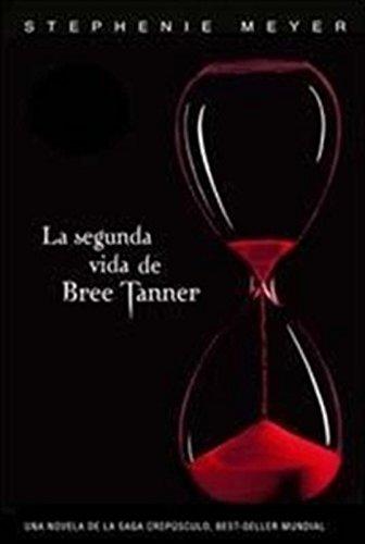 9789870415176: La Segunda Vida De Bree Tanner (Em Portuguese do Brasil)