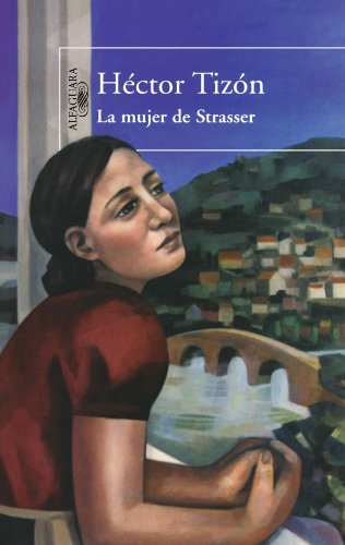 9789870416913: La mujer de Strasser