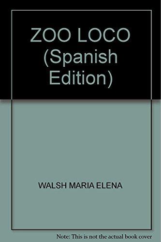 9789870417149: ZOO LOCO (Spanish Edition)