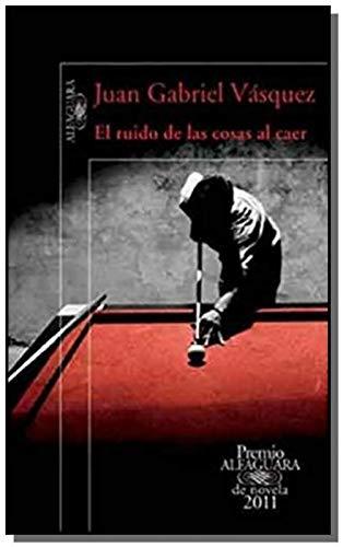 9789870418320: RUIDO DE LAS COSAS AL CAER, EL (Spanish Edition)