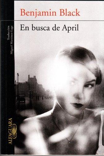 9789870421160: EN BUSCA DE APRIL (Spanish Edition)