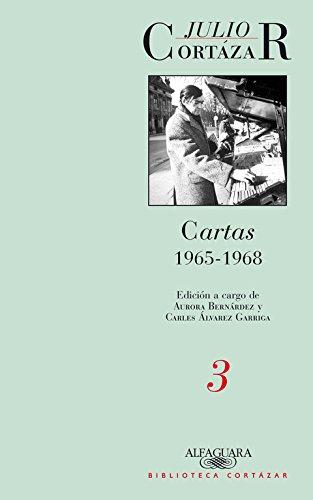 9789870422709: Cartas de Cortázar 3 (1965-1968) (Spanish Edition)